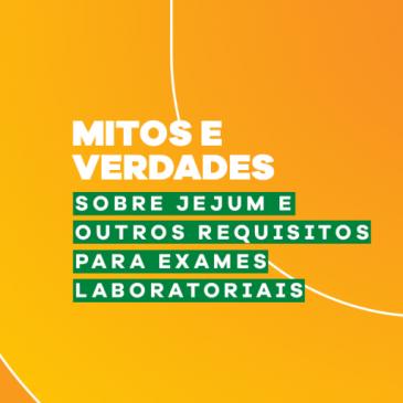 Mitos e verdades sobre jejum e outros requisitos para exames laboratoriais