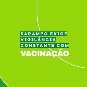 Sarampo exige vigilância constante com vacinação